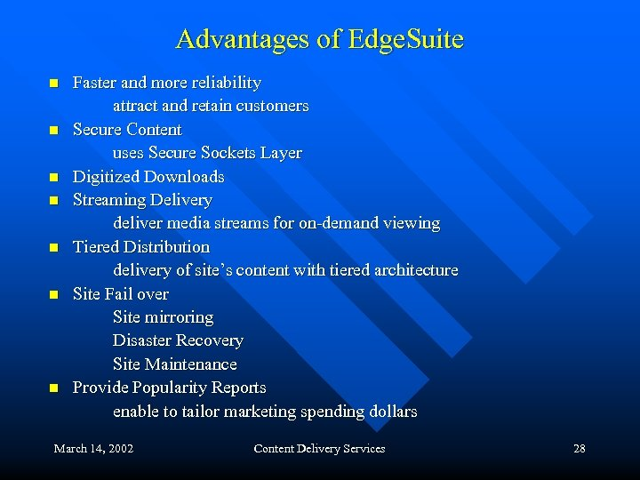 Advantages of Edge. Suite n n n n Faster and more reliability attract and