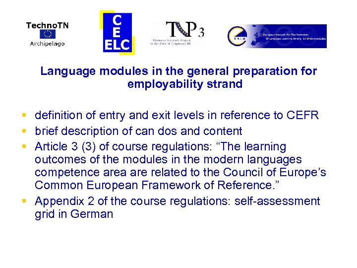 Language modules in the general preparation for employability strand § definition of entry and