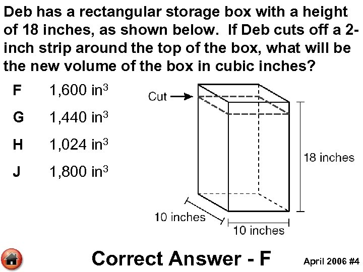 Deb has a rectangular storage box with a height of 18 inches, as shown