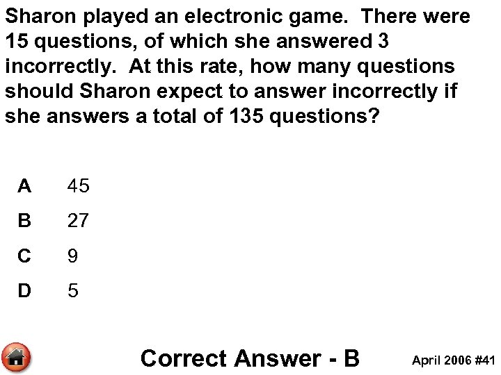 Sharon played an electronic game. There were 15 questions, of which she answered 3
