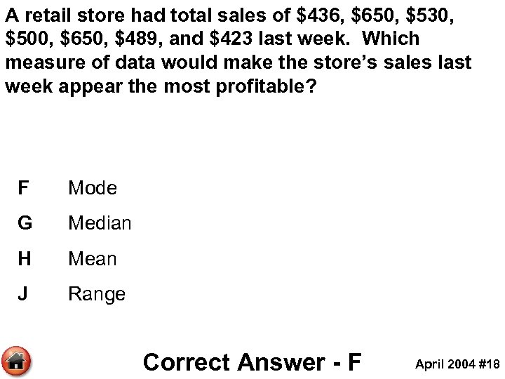 A retail store had total sales of $436, $650, $530, $500, $650, $489, and