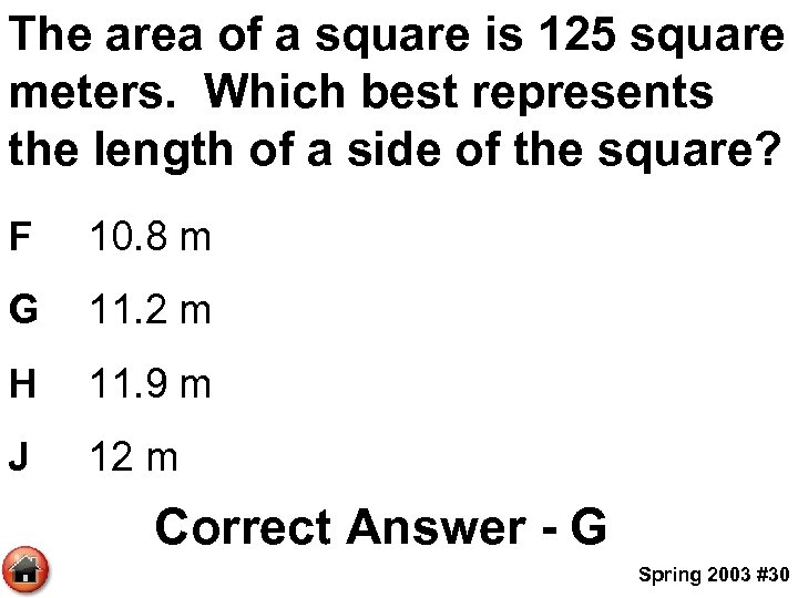 The area of a square is 125 square meters. Which best represents the length
