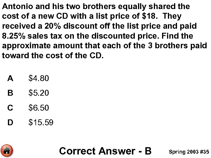 Antonio and his two brothers equally shared the cost of a new CD with