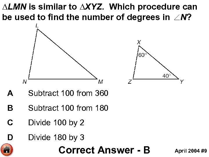 ∆LMN is similar to ∆XYZ. Which procedure can be used to find the number