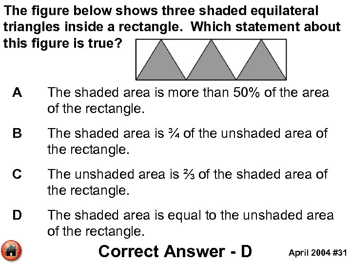 The figure below shows three shaded equilateral triangles inside a rectangle. Which statement about