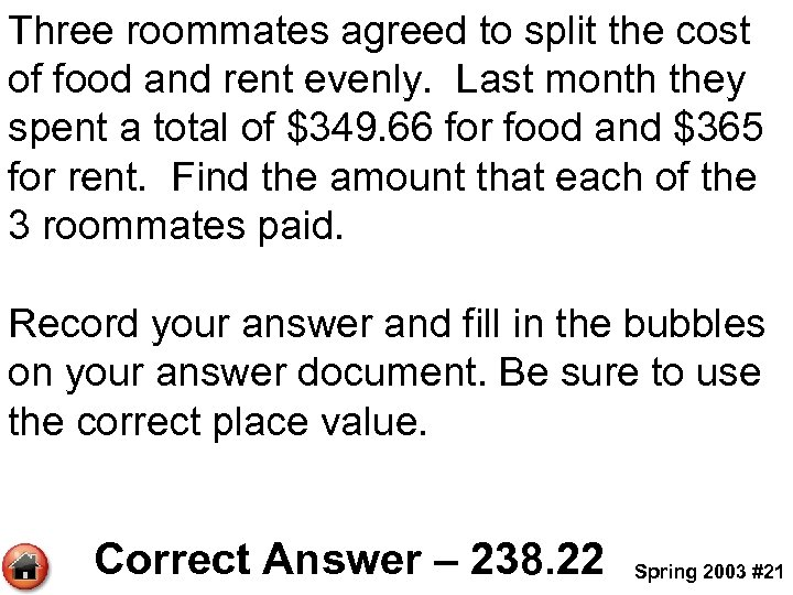 Three roommates agreed to split the cost of food and rent evenly. Last month