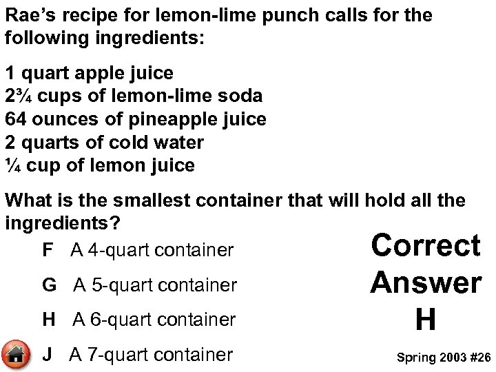 Rae's recipe for lemon-lime punch calls for the following ingredients: 1 quart apple juice