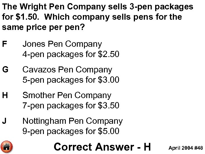 The Wright Pen Company sells 3 -pen packages for $1. 50. Which company sells