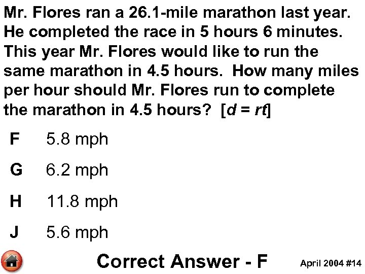 Mr. Flores ran a 26. 1 -mile marathon last year. He completed the race