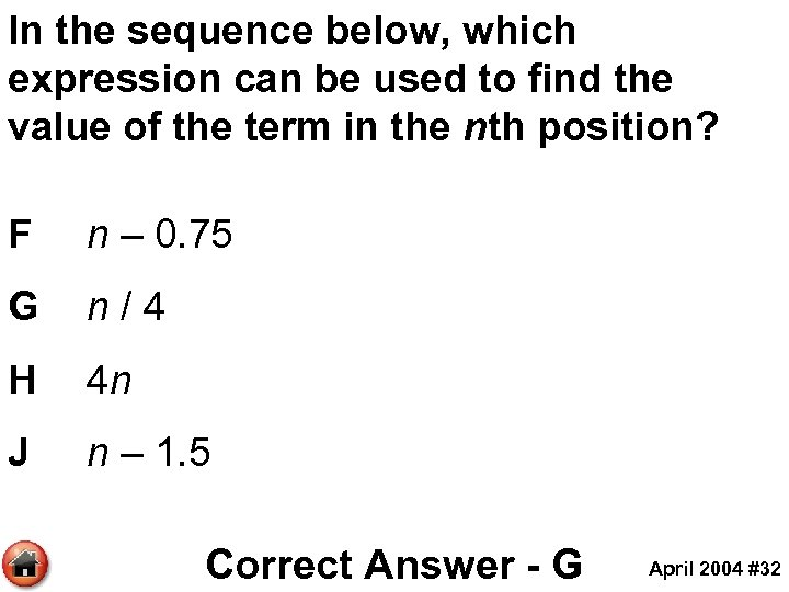 In the sequence below, which expression can be used to find the value of