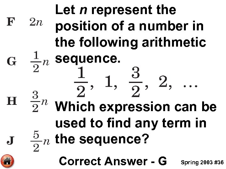 Let n represent the position of a number in the following arithmetic sequence. Which