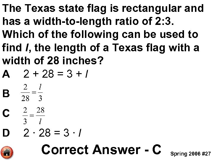 The Texas state flag is rectangular and has a width-to-length ratio of 2: 3.