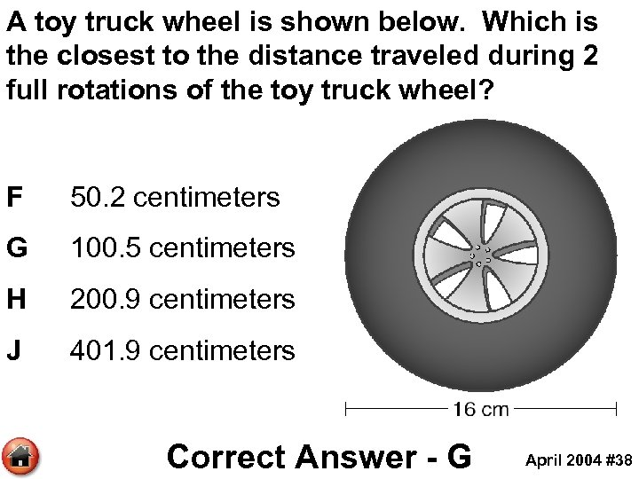 A toy truck wheel is shown below. Which is the closest to the distance