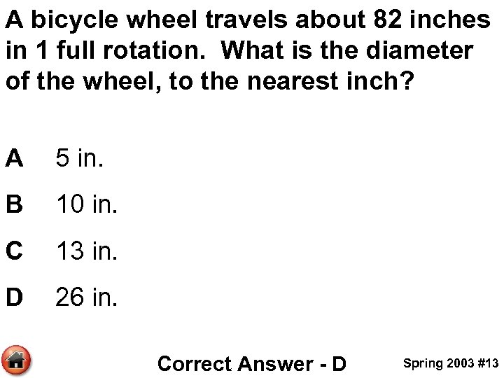 A bicycle wheel travels about 82 inches in 1 full rotation. What is the
