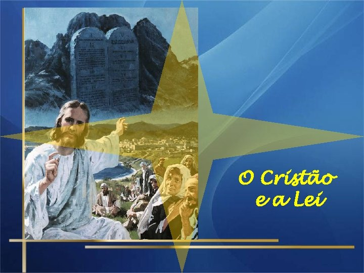 O Cristão e a Lei