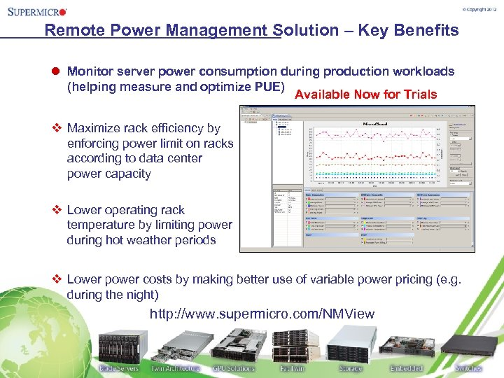 Remote Power Management Solution – Key Benefits l Monitor server power consumption during production