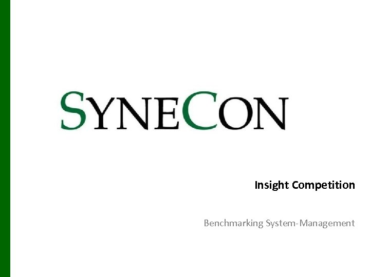 Insight Competition Benchmarking System-Management
