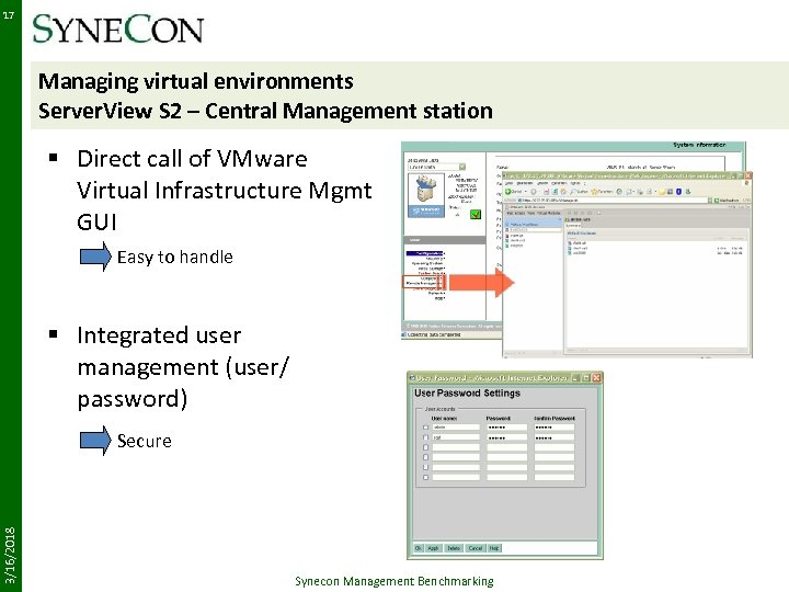 17 Managing virtual environments Server. View S 2 – Central Management station § Direct