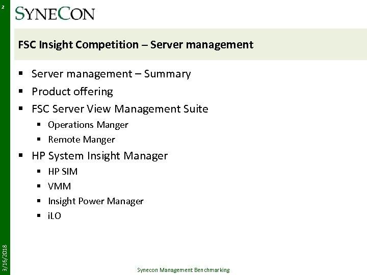 2 FSC Insight Competition – Server management § Server management – Summary § Product