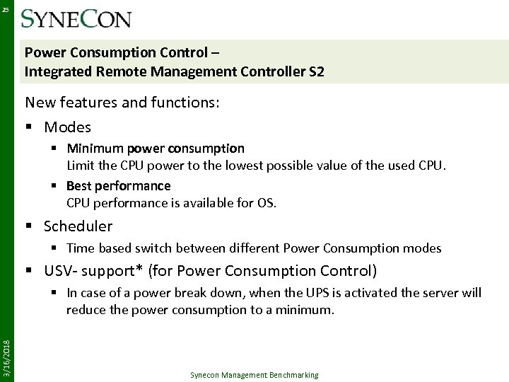 25 Power Consumption Control – Integrated Remote Management Controller S 2 New features and