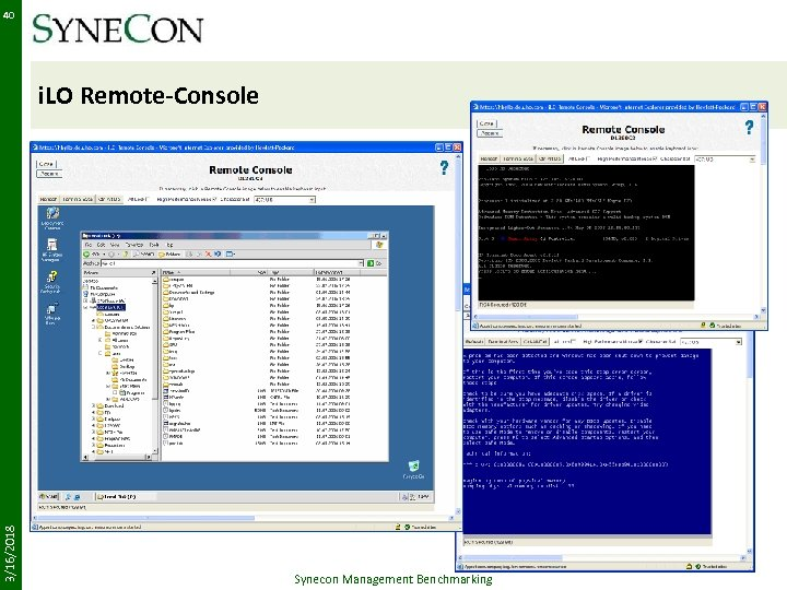 40 3/16/2018 i. LO Remote-Console Synecon Management Benchmarking