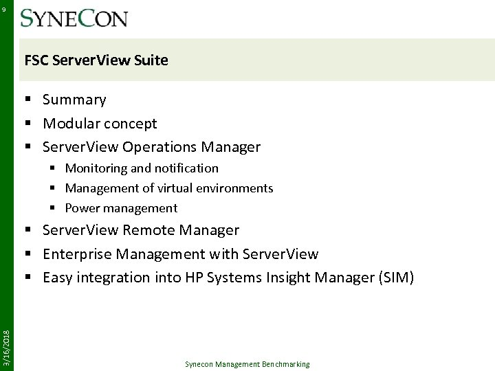 9 FSC Server. View Suite § Summary § Modular concept § Server. View Operations