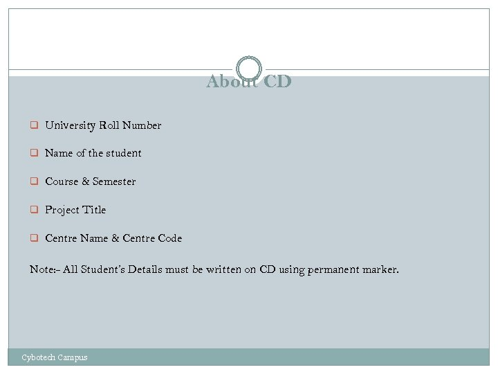About CD q University Roll Number q Name of the student q Course &