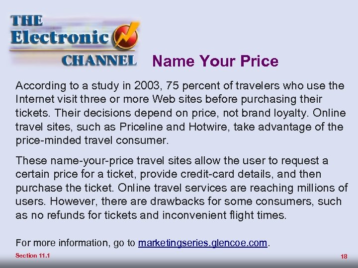 Pricing Products Name Your Price According to a study inbusiness on an electronic channel—the