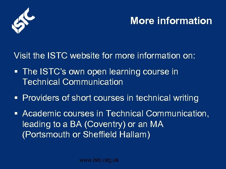 More information Visit the ISTC website for more information on: § The ISTC's own