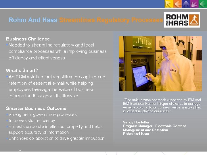 Rohm And Haas Streamlines Regulatory Processes Business Challenge Needed to streamline regulatory and legal