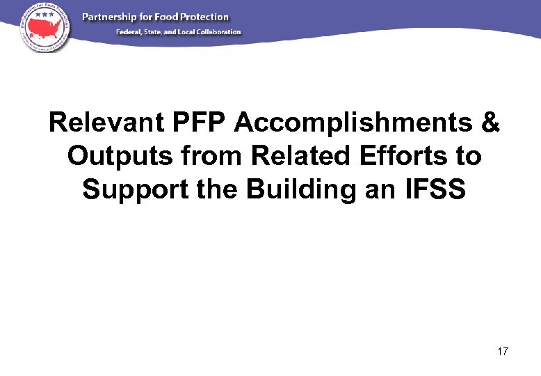Relevant PFP Accomplishments & Outputs from Related Efforts to Support the Building an IFSS