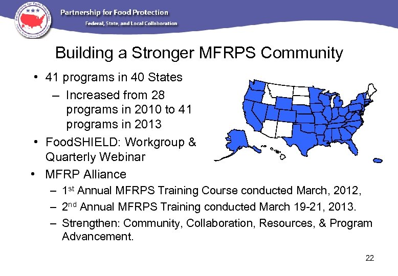 Building a Stronger MFRPS Community • 41 programs in 40 States – Increased from