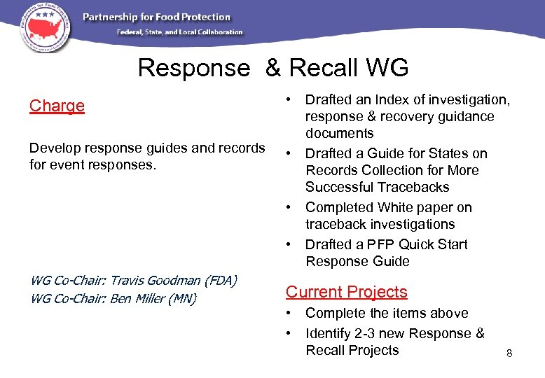 Response & Recall WG Charge • Develop response guides and records for event responses.