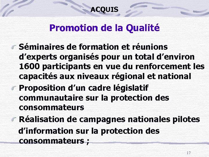 ACQUIS Promotion de la Qualité Séminaires de formation et réunions d'experts organisés pour un