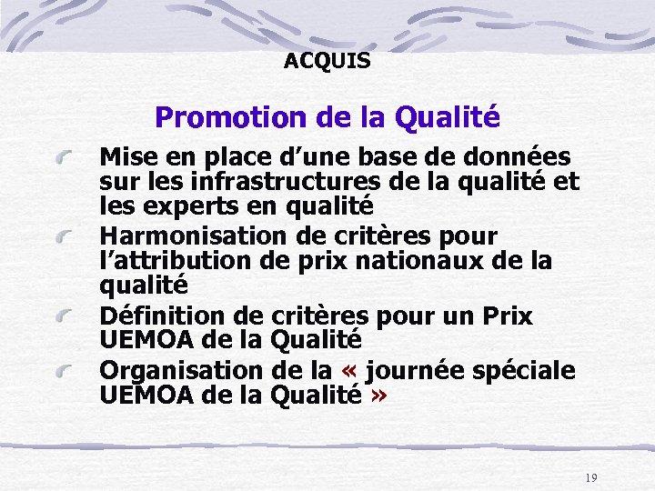 ACQUIS Promotion de la Qualité Mise en place d'une base de données sur les