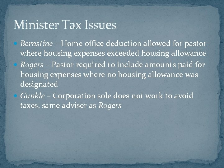 Minister Tax Issues Bernstine – Home office deduction allowed for pastor where housing expenses