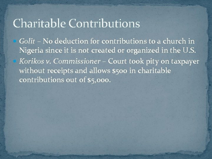 Charitable Contributions Golit – No deduction for contributions to a church in Nigeria since