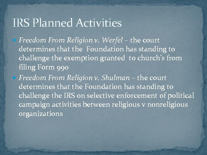 IRS Planned Activities Freedom From Religion v. Werfel – the court determines that the