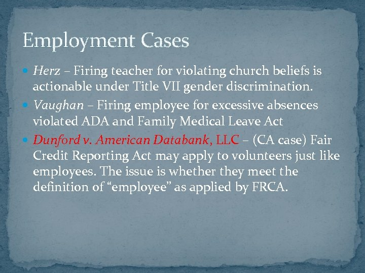 Employment Cases Herz – Firing teacher for violating church beliefs is actionable under Title