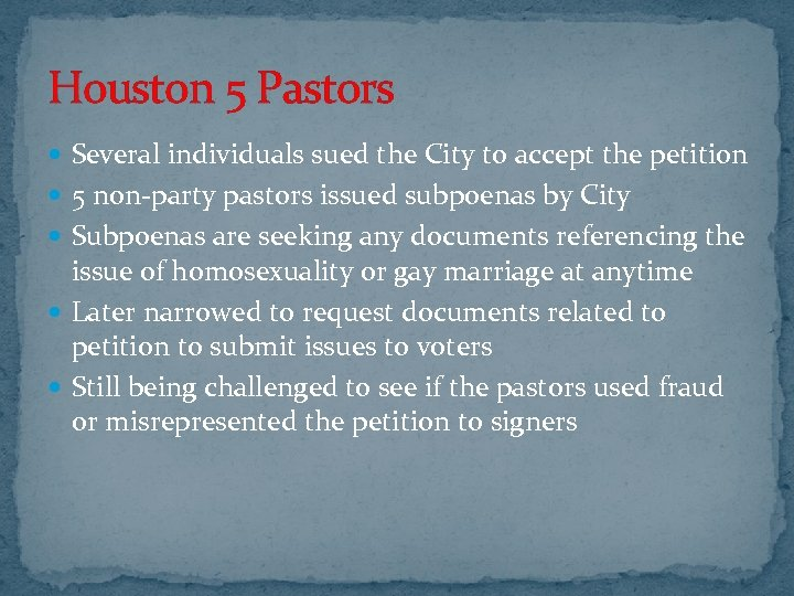 Houston 5 Pastors Several individuals sued the City to accept the petition 5 non-party
