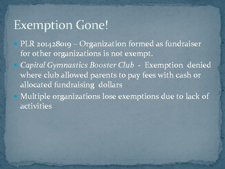Exemption Gone! PLR 201428019 – Organization formed as fundraiser for other organizations is not