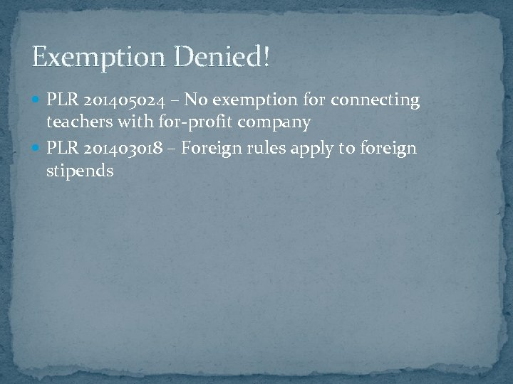 Exemption Denied! PLR 201405024 – No exemption for connecting teachers with for-profit company PLR