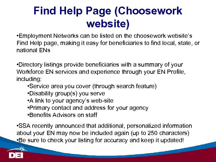 Find Help Page (Choosework website) • Employment Networks can be listed on the choosework