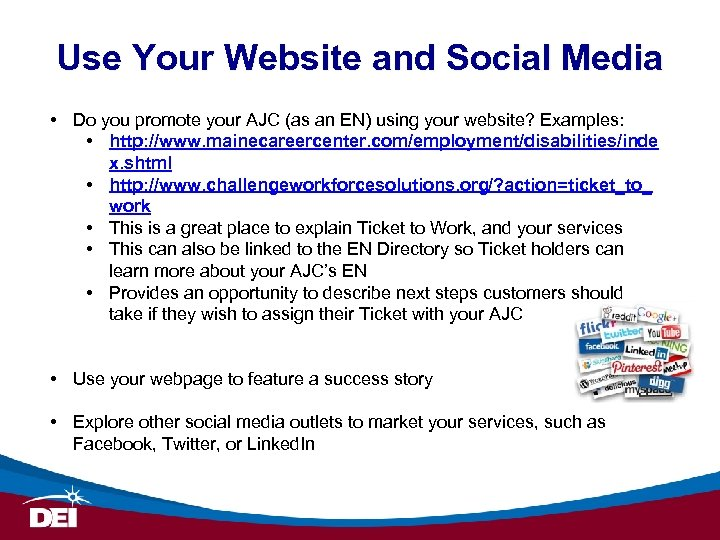 Use Your Website and Social Media • Do you promote your AJC (as an