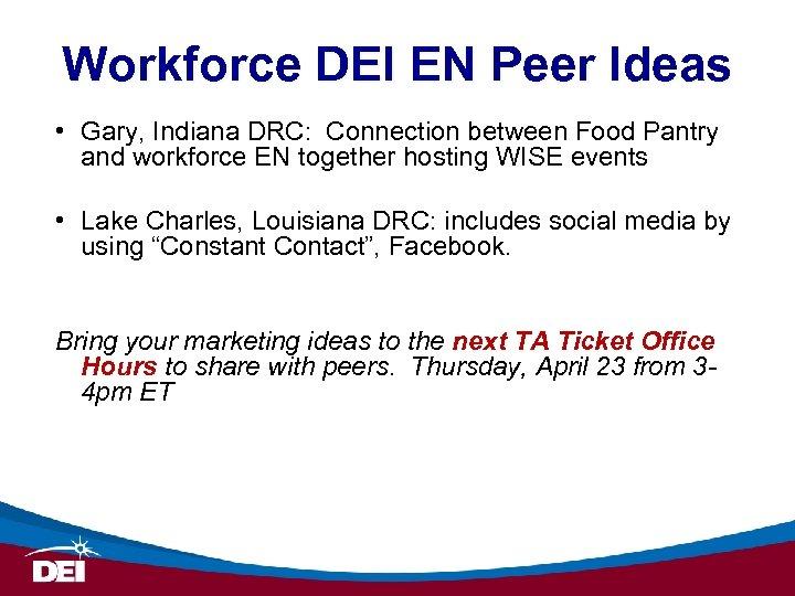 Workforce DEI EN Peer Ideas • Gary, Indiana DRC: Connection between Food Pantry and