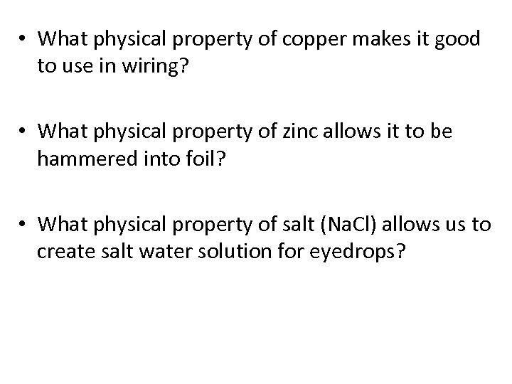 • What physical property of copper makes it good to use in wiring?