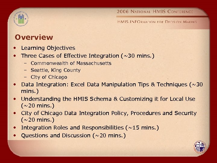 Overview • Learning Objectives • Three Cases of Effective Integration (~30 mins. ) –