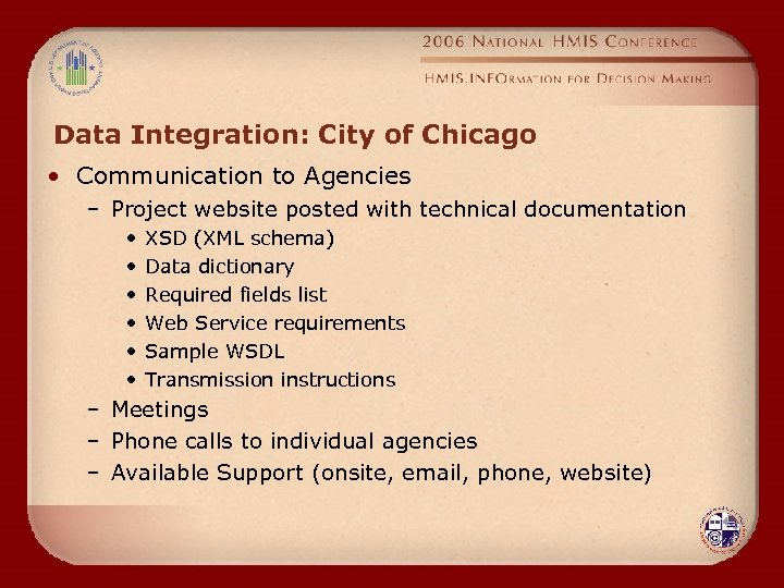 Data Integration: City of Chicago • Communication to Agencies – Project website posted with