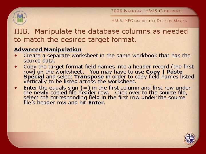 IIIB. Manipulate the database columns as needed to match the desired target format. Advanced