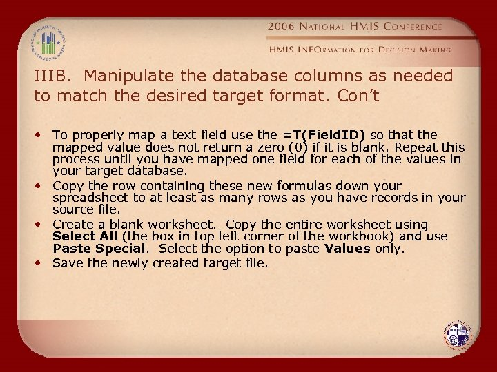 IIIB. Manipulate the database columns as needed to match the desired target format. Con't